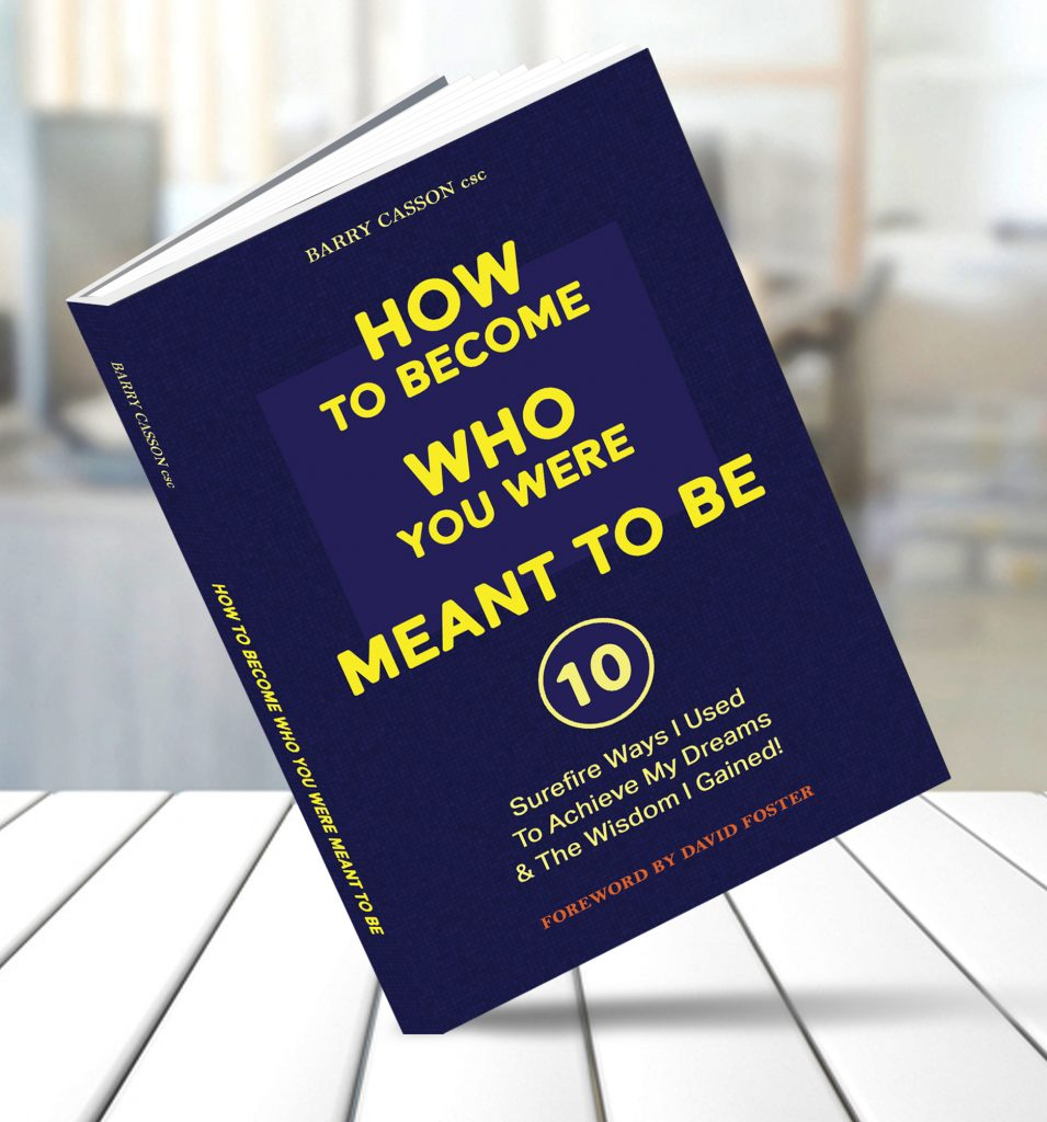 How To Become Who You Were Meant To Be by Barry Casson